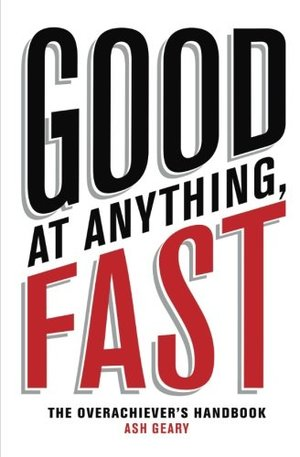 Good at Anything, Fast