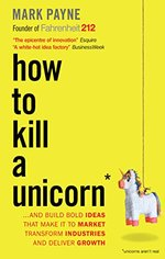 How to Kill a Unicorn
